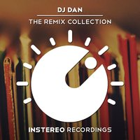 The Remix Collection — DJ Dan