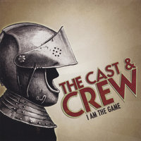 I Am The Game — The Cast and Crew