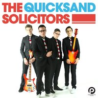 Quicksand — The Solicitors