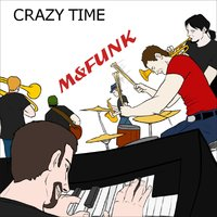 Crazy Time — M&funk