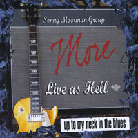 More Live as Hell — The Sonny Moorman Group