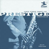 The Very Best Of Prestige Records (60th Anniversary) — сборник