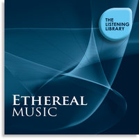Ethereal Music - The Listening Library — сборник