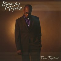 Time Together — Benjy Myaz