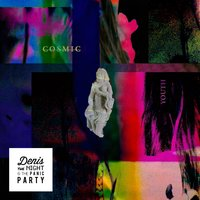 Cosmic Youth — Denis the Night & the Panic Party
