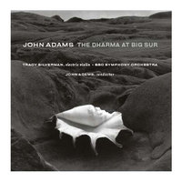 The Dharma at Big Sur/My Father Knew Charles Ives — John Adams