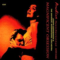 Magnificent Obsession — Joseph Gershenson, The Universal International Orchestra & Chorus