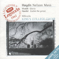 Haydn: Nelson Mass / Vivaldi: Gloria in D / Handel: Zadok the Priest — London Symphony Orchestra, Academy of St. Martin in the Fields, English Chamber Orchestra, Dame Janet Baker, Tom Krause, Sir David Willcocks