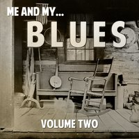 Me and My Blues, Vol. 2 — сборник