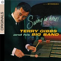 Swing Is Here — Terry Gibbs