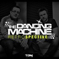 Retrospective — The Dancing Machine