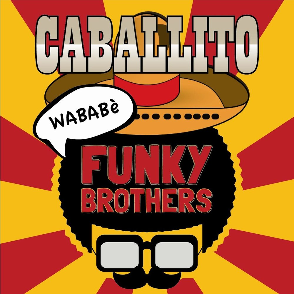 Caballito funky brothers for Best funky house tracks ever