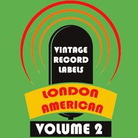 Vintage Record Labels: London American, Vol. 2 — сборник