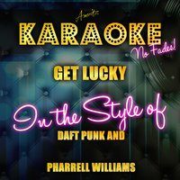 Get Lucky (In the Style of Daft Punk and Pharrell Williams) - Single — Ameritz Top Tracks