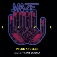 Live In Los Angeles — Maze, Frankie Beverly