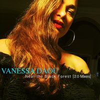 Near The Black Forest — Vanessa Daou