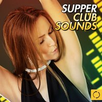 Supper Club Sounds — сборник