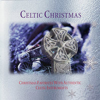 Celtic Christmas - Chritsmas Favorites With Authentic Celtic Instruments — The Columba Minstrels