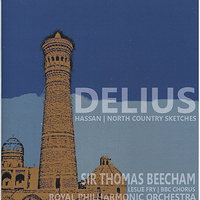Delius: Hassan & North Country Sketches — Sir Thomas Beecham, Leslie Fry