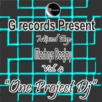 One Project DJ Mixed By Machrys Deejay, Vol. 4 — Machrys DeeJay