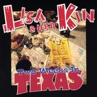 Two Weeks In Texas — Lisa & Her Kin