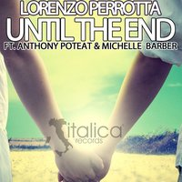 Until the End — Michelle Barber, Anthony Poteat, Lorenzo Perrotta