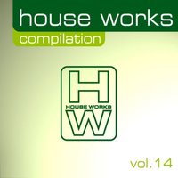 House Works Compilation, Vol. 14 — сборник