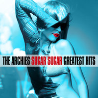 Sugar, Sugar Greatest Hits — The Archies