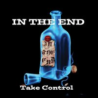 Take Control — In the End