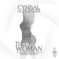 This Woman — Cymbal Alexander
