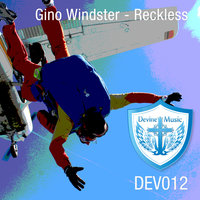 Reckless — Gino Windster