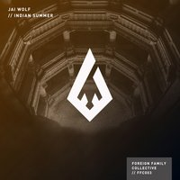 Indian Summer — Jai Wolf