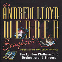The Andrew Lloyd Webber Songbook and Selections from Great Musicals — José Calvário, The London Philharmonic Orchestra & Singers, D.E. Knirats, The London Stage Orchestra & Singers