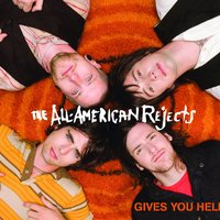 Gives You Hell — The All-American Rejects