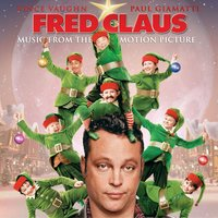 Music From The Motion Picture Fred Claus — Music From The Motion Picture Fred Claus