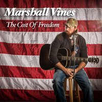 The Cost of Freedom — Marshall Vines
