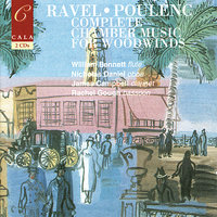 French Chamber Music for Woodwinds Volume Two: Ravel & Poulenc — Морис Равель, James Campbell, Франсис Пуленк, William Bennett, Julius Drake, Nicholas Daniel, Richard Watkins, David Campbell