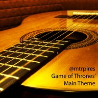 Game of Thrones' main Theme (Classical Guitar) — @Mtrpires