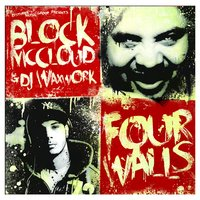 Four Walls — Block McCloud, DJ Waxwork