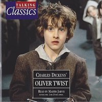 Dickens: Oliver Twist — Martin Jarvis