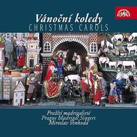 Christmas Carols of European Nations — Miroslav Venhoda, Prague Madrigal Singers
