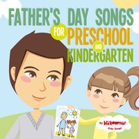 Father's Day Songs for Preschool and Kindergarten — The Kiboomers, Kiboomu Kids Songs