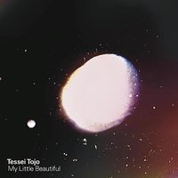 My Little Beautiful — Tessei Tojo