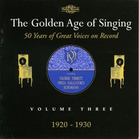 The Golden Age of Singing, Vol. 3 — Franco Alfano, Albert Lortzing, Franz Von Suppe, Leandro Díaz, Emilio Arrieta