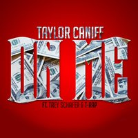 On Me — Taylor Caniff, T-Rap, Trey Schafer
