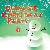Ultimate Christmas Party Volume 1 — сборник