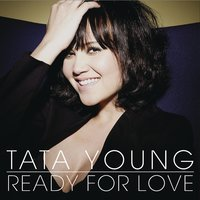 Ready For Love — Tata Young