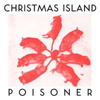 Poisoner — Christmas Island