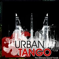 Urban Tango (The Ultimate Sound Trends) — сборник