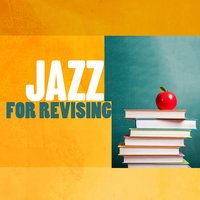 Jazz for Revising — Gold Lounge, Exam Study Soft Jazz Music Collective, Exam Study Soft Jazz Music Collective|Gold Lounge